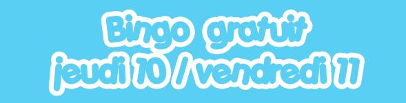 Bingo gratuit : 1000€ à gagner jeudi 10 et vendredi 11 novembre 2011